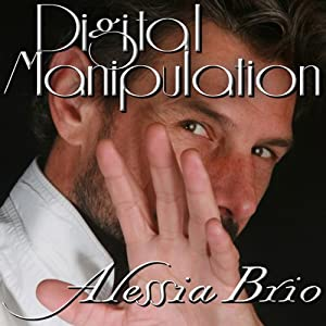 Digital Manipulation | [Alessia Brio]