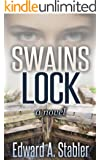 SWAINS LOCK (The River Trilogy, book 1)