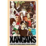 Xangans: Stories from the World's Greatest Blogging Communityby Graham Worthington