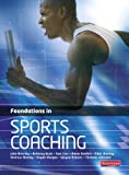img - for Foundations in Sports Coaching. book / textbook / text book