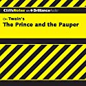 The Prince and the Pauper: CliffsNotes Audiobook by L. David Allen Narrated by Benjamin L. Darcie