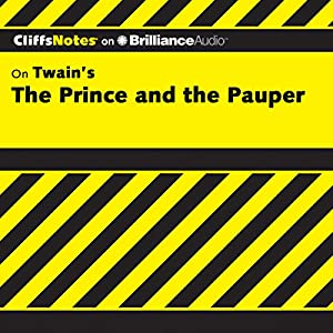 The Prince and the Pauper: CliffsNotes | [L. David Allen]