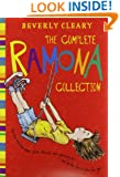 The Complete Ramona Collection: Beezus and Ramona, Ramona and Her Father, Ramona and Her Mother, Ramona Quimby, Age 8, Ramona Forever, Ramona the Brave, Ramona the Pest, Ramona's World