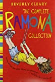 The Complete Ramona Collection: Beezus and Ramona, Ramona and Her Father, Ramona and Her Mother, Ramona Quimby, Age 8, Ramona Forever, Ramona the Brave, Ramona the Pest, Ramona's World (006196090X) by Cleary, Beverly