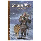 Das Schwarze Auge. Goldener Wolf: DSA Romanvon &#34;Catherine Beck&#34;