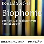 Biophonie | Ronald Steckel