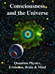 Consciousness in the Universe