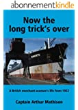 Now the long trick's over (English Edition)