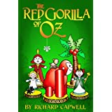 The Red Gorilla of Oz (New Adventures in Oz) ~ Richard Capwell