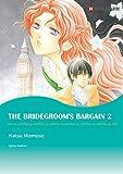 THE BRIDEGROOM'S BARGAIN 2
