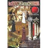 Seigneur des Mouches : le Talisman Tome 1, (le)par Roger Morand
