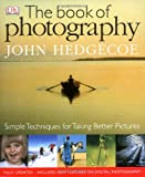 The Book of Photography (1405304383) by John Hedgecoe