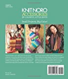 Knit Noro: Accessories: 30 Colorful Little Knits (Knit Noro Collection)