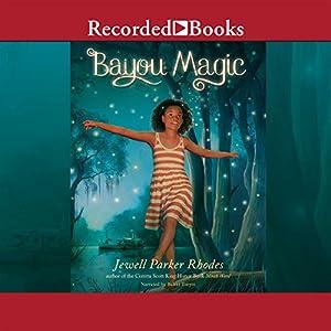 Bayou Magic Audiobook