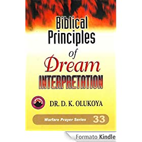 Biblical Principles of Dream Interpretation (English Edition)