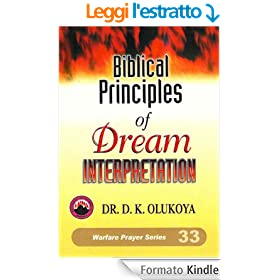 Biblical Principles of Dream Interpretation (English Edition)