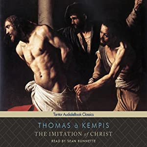 The Imitation of Christ (Tantor Edition) | [Thomas à Kempis]