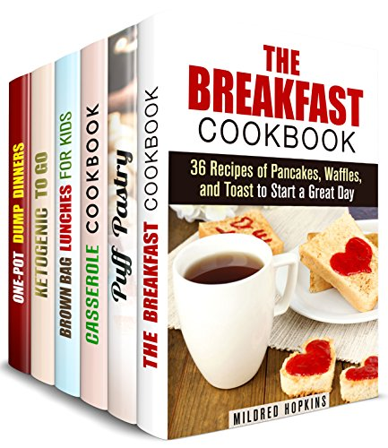 Breakfast, Lunch and Dinner Box Set (6 in 1): Comfort Breakfasts, Baking for Breakfast, Casserole Dinners, Brown Bag Lunches, One Pot Dinners (One Pot Dump Dinners) by Mildred Hopkins, Melissa Hendricks, Jessica Meyers, Carrie Hicks, Emma Melton