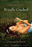 img - for Royally Crushed: Royally Jacked; Spin Control; Do-Over book / textbook / text book