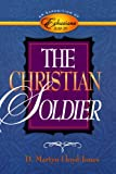 The Christian Soldier: An Exposition of Ephesians 6:10-20 (0801058015) by Lloyd-Jones, D. Martyn