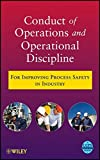 img - for Conduct of Operations and Operational Discipline: For Improving Process Safety in Industry book / textbook / text book