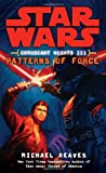 Patterns of Force: Star Wars (Coruscant Nights, Book III) (Star Wars: Coruscant Nights - Legends, Band 3)