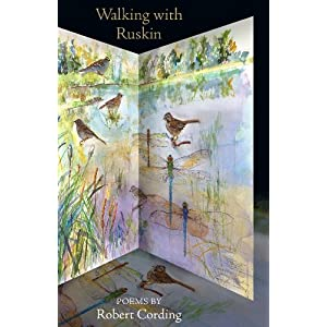 Walking with Ruskin: Poems (Notable Voices)