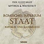 Römisches Imperium - Staat. Republik und Kaiserreich | Anke Susanne Hoffmann