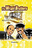 The Wright Brothers: Challengers of the Air (Biographical Comics)