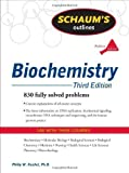 img - for Schaum's Outline of Biochemistry, Third Edition (Schaum's Outline Series) 3rd (third) Edition by Kuchel, Philip, Easterbrook-Smith, Simon, Gysbers, Vanessa, published by McGraw-Hill (2011) book / textbook / text book