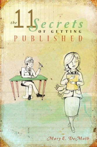 <strong>Ever Thought About Self-Publishing? Or Just Interested In Knowing More About How Indie Books Get Published & Promoted? Try Mary DeMuth's <em>THE 11 SECRETS OF GETTING PUBLISHED</em> - 48 Out of 49 Rave Reviews and Now $4.99 on Kindle!</strong>