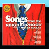 Songs From The Neighborhood:The Music Of Mister Rogers