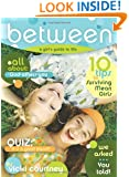 BeTween: A Preteen Girl's Guide to Life