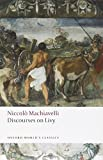 img - for Discourses on Livy (Oxford World's Classics) book / textbook / text book
