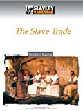 img - for The Slave Trade (Slavery in the Americas) book / textbook / text book