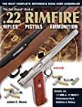 The Gun Digest Book of .22 Rimfire