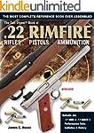 The Gun Digest Book of .22 Rimfire: R...