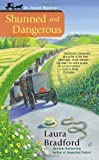 Shunned and Dangerous (An Amish Mystery)