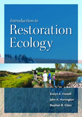 Introduction to Restoration Ecology (The Science and...