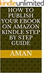 HOW TO PUBLISH YOUR EBOOK ON AMAZON K...