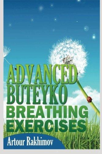 Advanced Buteyko Breathing Exercises: Volume 2 (Buteyko Method)