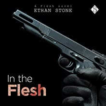 In the Flesh Audiobook by Ethan Stone Narrated by Tristan James