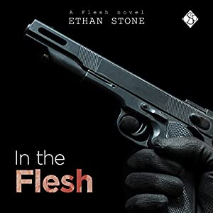 In the Flesh - Ethan Stone