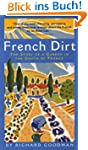 French Dirt: The Story of a Garden in...