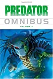 img - for Predator Omnibus Volume 1 (v. 1) book / textbook / text book