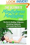 The Ultimate Mindfulness Meditation G...