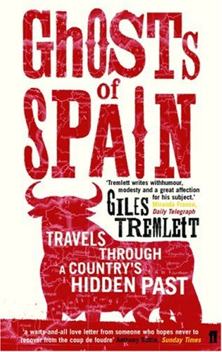 Ghosts of Spain: Travels Through a Country's Hidden Past
