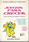 img - for Juegos Para Crecer/ Games to Grow (Spanish Edition) book / textbook / text book