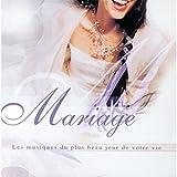 Mariage - Les musiques du plus beau jour de votre vie