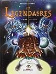 L�GENDAIRES (LES) T.07 : AUBE ET CR�P...